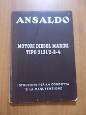 ANSALDO Motori diesel marini 2131/2-3-4 ISTRUZIONI per CONDOTTA e MANUTENZIONE