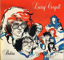 "LARRY CORYELL ""BOLERO"" GUITAR JAZZ LP STRING 33.850"