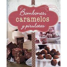 BOMBONES, CARAMELOS Y PIRULETAS