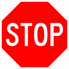"""Stop Sign 12"""" Octagon Road Sign - 3M"""