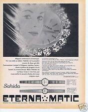 Publicité Advertising 066 1962 Eterna-Matic montres Sahida