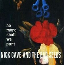 NICK CAVE THE BAD SEEDS-NO MORE SHALL WE PART NEW CD