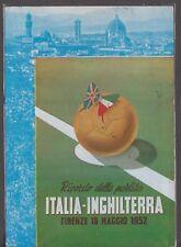 Firenze ricordo della partita Italia-Inghilterra Firenze 18 Maggio 1952 Viaggiat