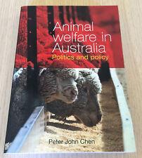 Peter John Chen - ANIMAL WELFARE IN AUSTRALIA - Politics and Policy - SC Book