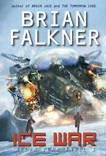 Recon Team Angel: Ice War (Recon Team Angel #3) by Brian Falkner (2014, Hardcove