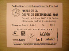 TICKET: Finale De La Coupe De Luxembourg 20 May 2006