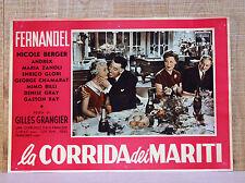 LA CORRIDA DEI MARITI fotobusta poster affiche Fernandel Nicole Berger 1955 E89