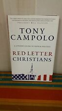 Red Letter Christians : A Citizen's Guide to Faith and Politics by Tony...
