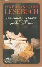 Viktorianisches Lesebuch Sexualität und Erotik in einem prüden Zeitalter