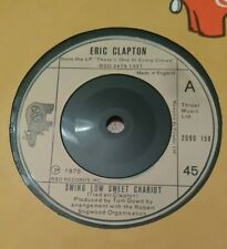 "ERIC CLAPTON - 7"" Vinyl - Swing Low Sweet Chariot / Pretty Blue Eyes 1975 - RSO"