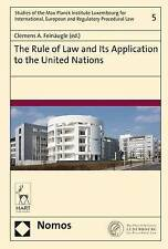 Rule of Law and Its Application to the United Nations; Hardback Book