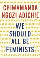 We Should All Be Feminists (Paperback or Softback)
