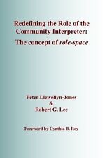 Redefining the Role of the Community Interpreter: The Concept of Rol... NEW BOOK