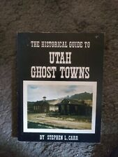 Historical Guide to Utah Ghost Towns photos Maps metal detector mining