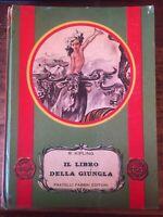 Il libro della giungla - R. Kipling - Fabbri, 1955