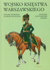 Duchy of Warsaw Army. Artillery, Engineers, Sappers