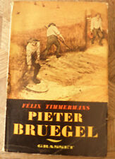 FELIX TIMMERMANS PIETER BRUEGEL GRASSET Ed 1938 envoi dessin de l'auteur