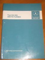 Mercedes Service W 124 - T Modelle - 300 TD Turbo - 124.193