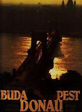 *- BUDA Donau PEST - Text Péter BUZA / Bild Istvan FARAGÓ  HC  (1991)
