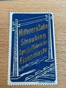 POSTER STAMP VIGNETTE MITTERER STRAUBING TRAIN RAILWAY LINE TRACK RAIL FROM 1913
