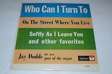 Jay Dodds~Who Can I Turn To~On The Street Where You Live~Diplomat Records