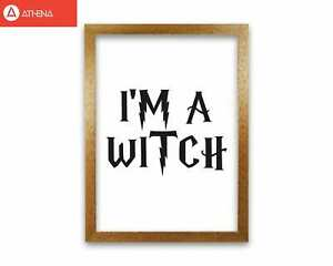 I'm A Witch Framed Typography Wall Art Print