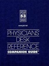 Physician's Desk Reference Companion Guide Physicians' Desk Reference Guide to