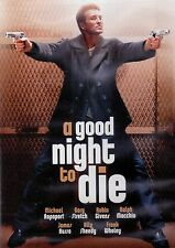 A GOOD NIGHT TO DIE (DVD, 2005) DON'T BUY FROM AUTO 1 CENT UNDER ME    NEW