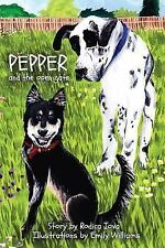 Pepper: Pepper and the Open Gate by Rodica Iova (2013, Paperback)