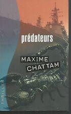 Predateurs.Maxime CHATTAM.France Loisirs Thriller CV19