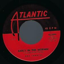 Ray Charles Early In The Mornin' / A Bit of Soul 45 1961 R&B Atlantic 2094 vg+