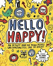 Hello Happy! Mindful Kids: An activity book for young people who sometimes fe.