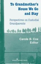 TO GRANDMOTHER'S HOUSE WE GO AND STAY - NEW HARDCOVER BOOK