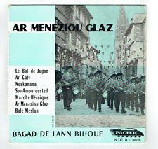 BAGAD LANN BIHOUE Vinyle 45T EP AR MENEZIOU GLAZ Folk Folklorique PACIFIC RARE