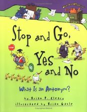 Stop and Go, Yes and No: What Is an Antonym? (Word
