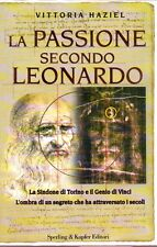 LA PASSIONE SECONDO LEONARDO VITTORIA HAZIEL SPERLING & KUPFER (PA597)