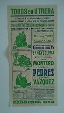 1952 Cartel Toros en Utrera Montero Pedrés Vazquez Feria Sra. Consololacion