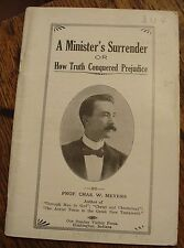 A Minister's Surrender PROF Chas W Meyers RARE TRACT 1918 Free US Shipping LOOK