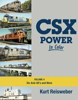 CSX Power in Color, Vol. 4 - Six Axle GEs and More - (NEW 2019 BOOK)