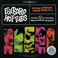 Foxboro Hot Tubs - Stop Drop & Roll [New CD]