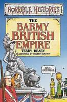 """""""VERY GOOD"""" Barmy British Empire (Horrible Histories), Deary, Terry, Book"""