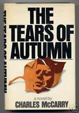 Charles McCarry TEARS OF AUTUMN First Edition JOHN F. kENNEDY Assassination