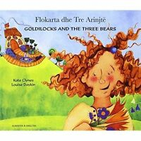 Goldilocks and the Three Bears in Albanian and English by Clynes, Kate, NEW Book