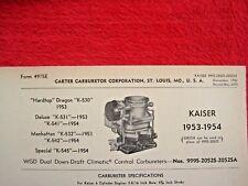 1953 1954 KAISER DRAGON, DELUXE, MANHATTAN CARTER WGD CARBURETOR SPEC INFO SHEET