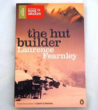 The Hut Builder by Laurence Fearnley (Paperback, 2010) 9780143205067