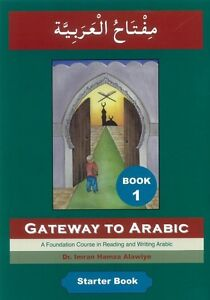 Gateway To Arabic Series - Book 1