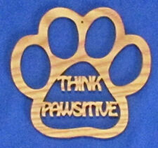 Think Pawsitive - Dog Paw Christmas Ornament - hand cut from ash