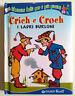 Crich e Croch i ladri burloni (C. Collodi) bambini 2-6 anni