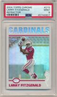 LARRY FITZGERALD 2004 TOPPS CHROME #215 RC ROOKIE REFRACTOR CARDINALS PSA 9 MINT