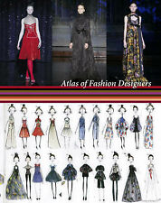 Atlas of Fashion Designers: More Than 150 Fashion Designers Are Featured from Ar